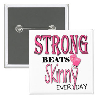 STRONG BEATS Skinny everyday! W/Pink Boxing Gloves 2 Inch Square Button
