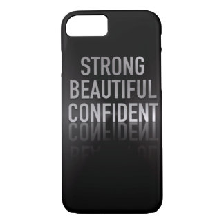 Strong Beautiful Confident iPhone 7 Case