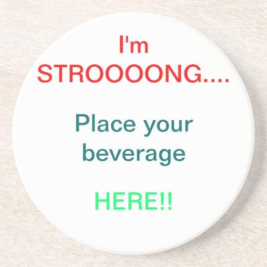 STRONG Beverage Holder Coaster