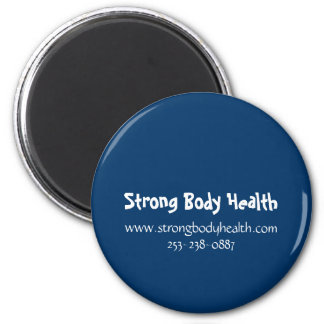 Strong Body Health 2 Inch Round Magnet