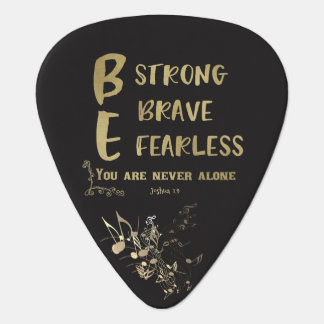 Strong, Brave, Fearless Quote with Bible Verse Guitar Pick