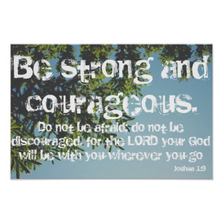 Strong & Courageous Joshua 1:9 Tree Poster