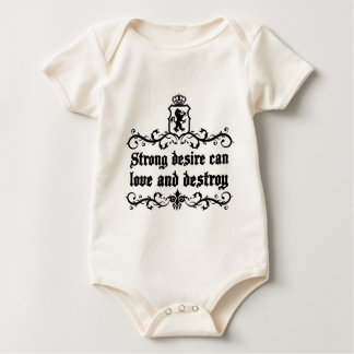 Strong Desire Can Love And Destroy Medieval quote Baby Bodysuit