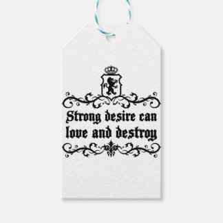 Strong Desire Can Love And Destroy Medieval quote Gift Tags