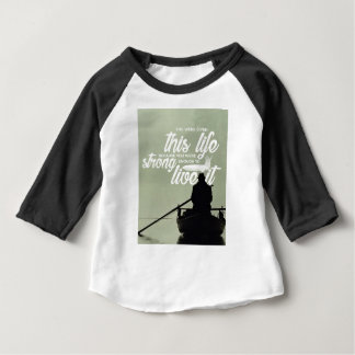 Strong Enough To Live This Life Baby T-Shirt