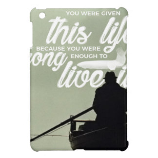 Strong Enough To Live This Life Cover For The iPad Mini
