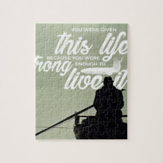 Strong Enough To Live This Life Jigsaw Puzzle