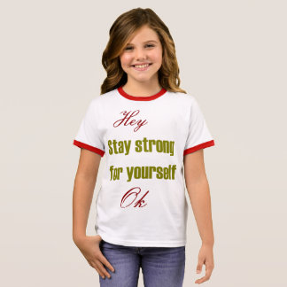 Strong for yourself ringer T-Shirt