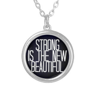 """Strong is the new beautiful"" necklace"