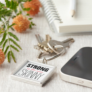 Strong is the new Skinny Silver-Colored Square Keychain