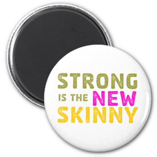 Strong is the New Skinny - Sketch 2 Inch Round Magnet