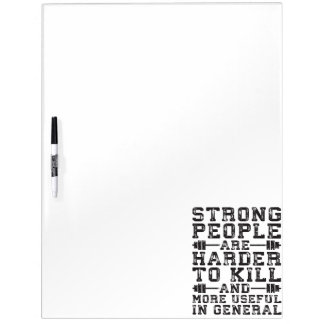Strong People Are Harder To Kill - Workout Dry Erase Board