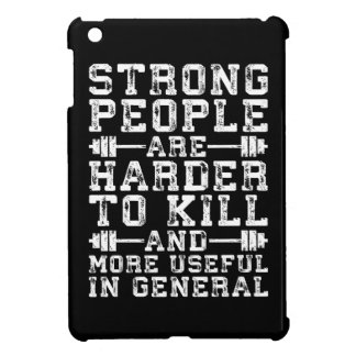 Strong People Are Harder To Kill - Workout iPad Mini Cover