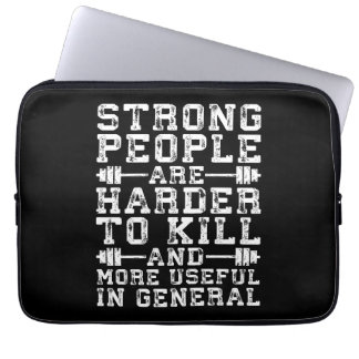 Strong People Are Harder To Kill - Workout Laptop Sleeve