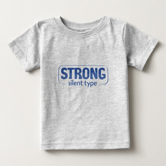 Strong, Silent Type Tee