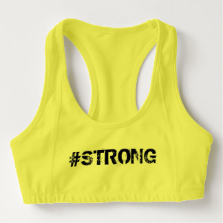 "#strong #woman ""never give up"" sports bra"