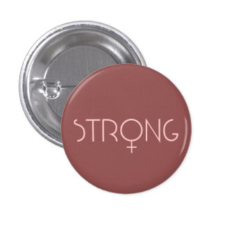 strong, woman, pink 1 inch round button