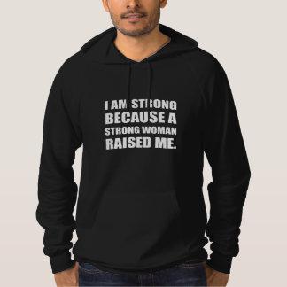 Strong Woman Raised Me Hoodie