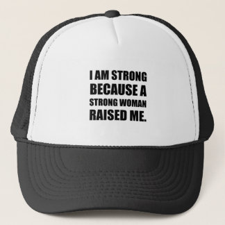 Strong Woman Raised Me Trucker Hat