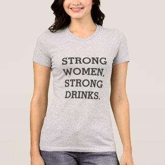 Strong Women Strong Drinks T shirt