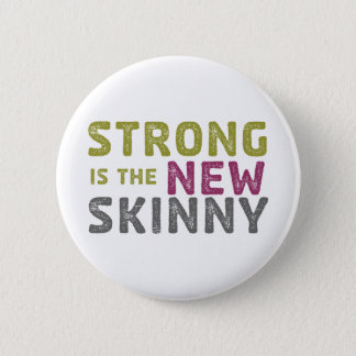 Stronge is the New Skinny - Sketch 2 Inch Round Button