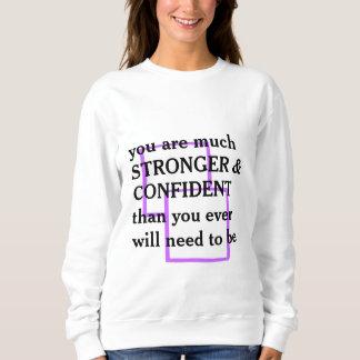 stronger 7 confident sweatshirt