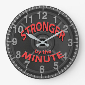 Stronger by the Minute Large Clock