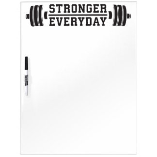 Stronger Everyday - Workout Inspirational Dry Erase Board
