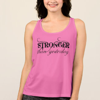 stronger than yesterday workout tank for women