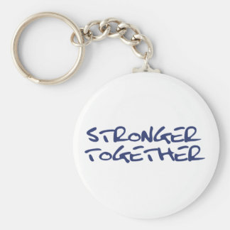 Stronger Together. Hillary Clinton. Keychain