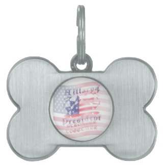 Stronger together USA Hillary 4 President American Pet ID Tags