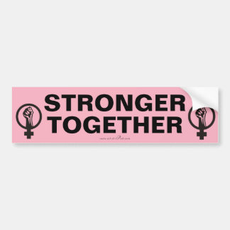 STRONGER TOGETHER, Women's March slogan.. Bumper Sticker