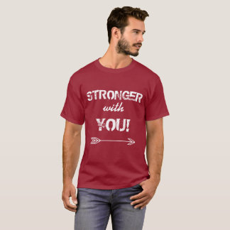 STRONGER with You Cousin Dark Maroon T-Shirt