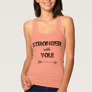 STRONGER with You Friends BFF Tank Top Racerback