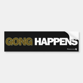 Stronghold 2 - Gong Happens Bumper Sticker