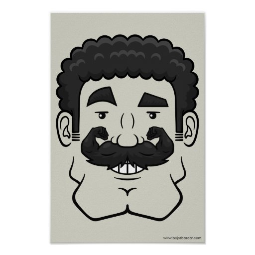 Strongstache (Curly Black Hair) Poster