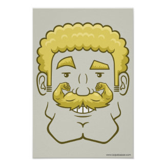 Strongstache (Curly Blond Hair) Posters