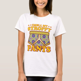 Stroppy Pants Smell T-Shirt