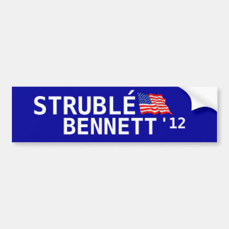 Strublé for president. bumper sticker