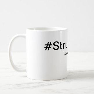 Struggle Bus Mug