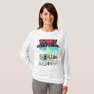 Struggle Changes Everything Soul Survivor T-Shirt