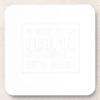 Struggle With Math Funny Tshirt Coaster