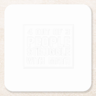 Struggle With Math Funny Tshirt Square Paper Coaster