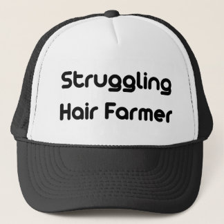 Struggling Hair Farmer Trucker Hat