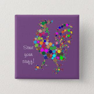 Strut your stuff! 2 inch square button