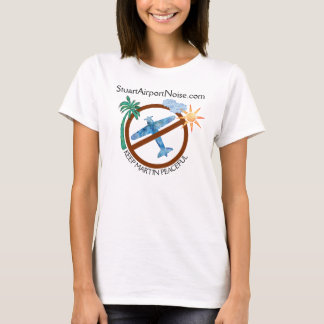 Stuart Airport Noise Support Keep Martin Peaceful T-Shirt