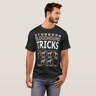Stubborn Bloodhound Tricks T-Shirt