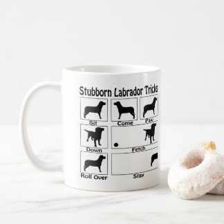 Stubborn Labrador Retriever Dog Tricks Coffee Mug