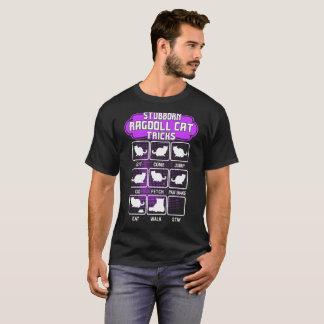 Stubborn Ragdoll Cat Funny Tricks Tshirt
