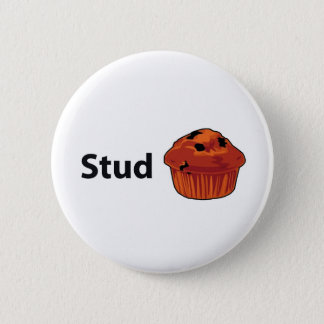 Stud Muffin 2 Inch Round Button